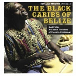 The Black Caribs Of Belize (CD)