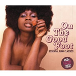On The Good Foot - Essential Funk Classics (2CD)