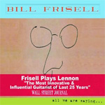 All We Are Saying... - Frisell Plays Lennon (CD)