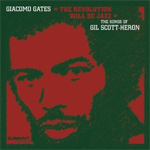 The Revolution Will Be Jazz - The Songs Of Gil Scott-Heron (CD)