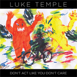 Don't Act Like You Don't Care (CD)
