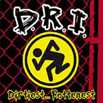 Dirtiest...Rottenest (2CD)