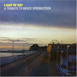 Light Of Day - A Tribute To Bruce Springsteen (2CD)