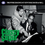 Classy Sugar: The Pure Essence Of New York Rock'N'Roll (3CD)