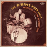 Midnight At The Barrel House - The Johnny Otis Story Vol.1 1945 -1957 (CD)
