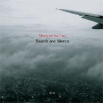 Sounds And Silence - Travels With Manfred Eicher (CD)