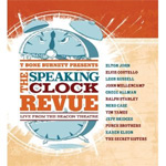 T Bone Burnett Presents: Speaking Clock Revue - Live From The Beacon Theatre (CD)