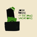 Josh Rouse And The Long Vacations (CD)