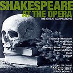 Shakespeare At The Opera - The Great Adaptations (14CD)