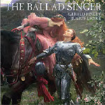 The Ballad Singer (CD)