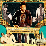 Bambara Mystic Soul: The Raw Sound Of Burkina Faso 1974-1979 (CD)