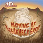 Moving At Breakneck Speed (CD)