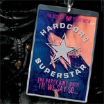 The Party Ain't Over 'Til We Say So - The Best Of 10 Years With Hardcore Superstar (CD)