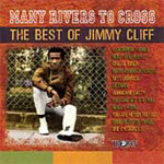 Many Rivers To Cross: The Best Of Jimmy Cliff (CD)