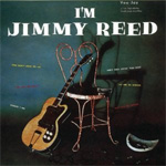 I'm Jimmy Reed - Special Edition (CD)