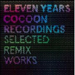Cocoon Recordings - Eleven Years (2CD)