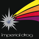 Imperial Drag (Remastered) (CD)