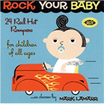 Rock Your Baby - 24 Red Hot Rumpers For Children Of All Ages (CD)