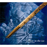 A Flute In The Ice (CD)