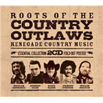 Roots Of The Country Outlaws - Renegade Country Music (2CD)
