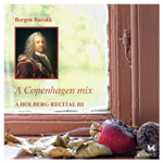 A Holberg Recital III: A Copenhagen Mix (CD)