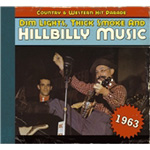 Dim Lights, Thick Smoke And Hillbilly Music - Country & Western Hit Parade 1963 (CD)