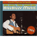 Dim Lights, Thick Smoke And Hillbilly Music - Country & Western Hit Parade 1964 (CD)