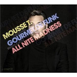 Gourmet De Funk / All Nite Madness (2CD)