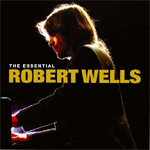 The Essential Robert Wells (m/DVD) (CD)