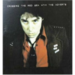 Crossing The Red Sea With The Adverts (CD)