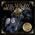 The Show Must Go On - En Hyllest Til Queen Live Fra Drammens Teater 2009 (m/DVD) (CD)