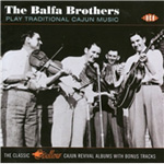 The Balfa Brothers Play Traditional Cajun Music (CD)