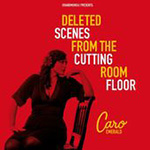 Deleted Scenes From The Cutting Room Floor (CD)