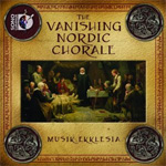 The Vanishing Nordic Chorale (CD)