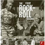 The First Rock And Roll Record (3CD)