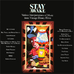 Stay Awake - Various Interpretations Of Music From Vintage Disney Films (CD)