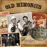 Old Memories: The Songs Of Bill Monroe (CD)