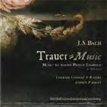 Bach J.S: Trauer Music - Music To Mourn Prince Leopold (CD)