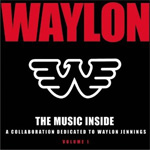 Music Inside: A Collaboration Dedicated To Waylon Jennings Vol. 1 (CD)