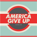 America Give Up (CD)