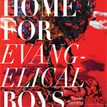 Home For Evangelical Boys (CD)