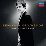 Benjamin Grosvenor - Chopin Liszt Ravel (CD)