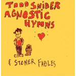 Agnostic Hymns & Stoner Fables (CD)
