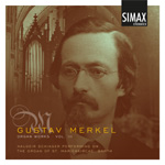 Gustav Merkel: Organ Works Vol. 3 (CD)