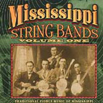 Mississippi String Bands Vol. 1 - Traditional Fiddle Music Of Mississippi (County Records) (CD)