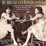 My Rough And Rowdy Ways Vol. 2 (CD)