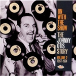 On With The Show - The Johnny Otis Story Vol. 2 1957-1974 (CD)