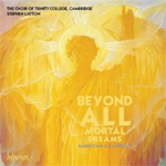 Beyond All Mortal Dreams - American A Cappella (CD)
