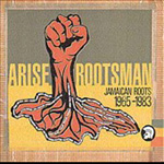 Arise Rootsman - Jamaican Roots 1965-1983 (2CD)
