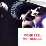 Come Feel Me Tremble (CD)